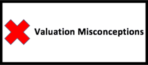 Misconceptions about business valuations